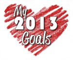 My Top 2013 Goals, An Overview