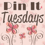 Pin It Tuesdays #2
