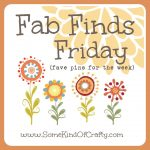 Fab Finds Friday – Week 13 of 2013