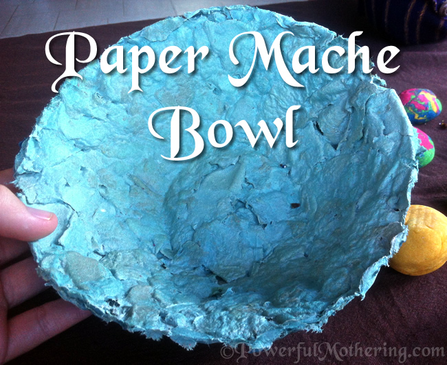 & Paper Mache Bowl Craft
