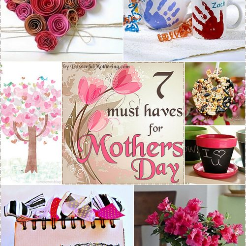7 Must haves for mothers day!