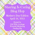 Sharing is Caring {Mothers Day} Blog Hop