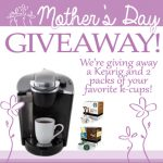 Keurig Mother's Day Giveaway