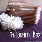 Potpourri Box made with Popsicle Sticks