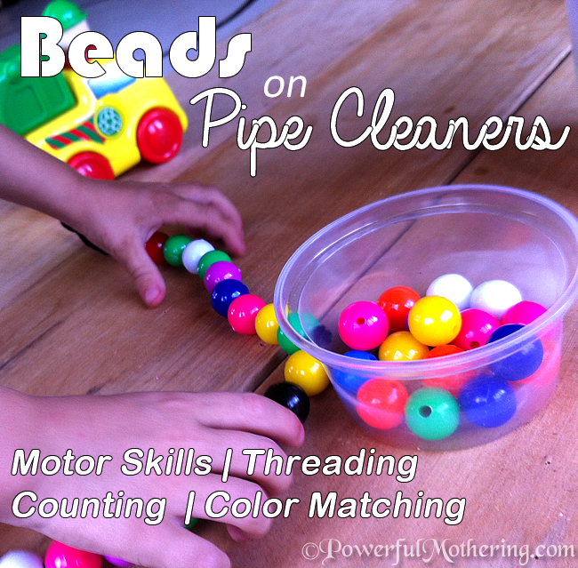 Beads on Pipe Cleaners, Pincer, Threading & Jewelry - Read More {https://www.powerfulmothering.com/?p=4892}