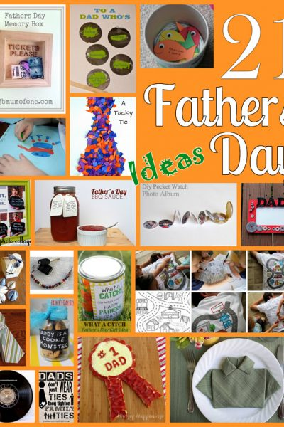 21 Ideas to Make Fathers Day Special