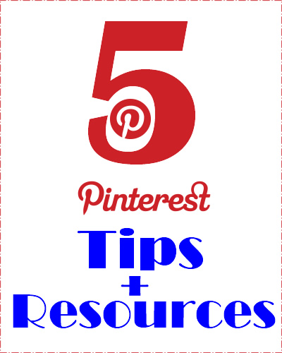 5 Pinterest tips and resources