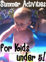 Best Summer Activities for Kids under 5 years old