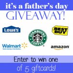 Father's Day Giveaway! Win One Of Five Gift Cards!