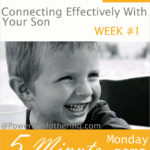 Connecting Effectively With Your Son