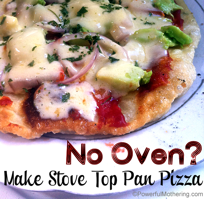 No Oven - Make Stove Top Pan Pizza