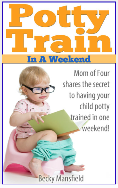 Potty Train in a Weekend – Kid & Parenting Resources {Ebook}