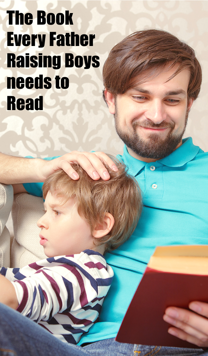 The Book Every Father Raising Boys needs to Read