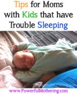 Tips for Moms with Kids that have Trouble Sleeping