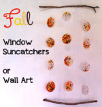 Fall Window Sun Catchers or Wall Art