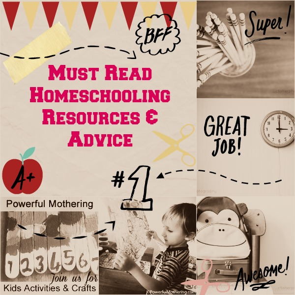 Must Read Homeschooling Resources & Advice