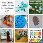 Arts, Crafts and Activities for the Week with the Kids Co Op #10