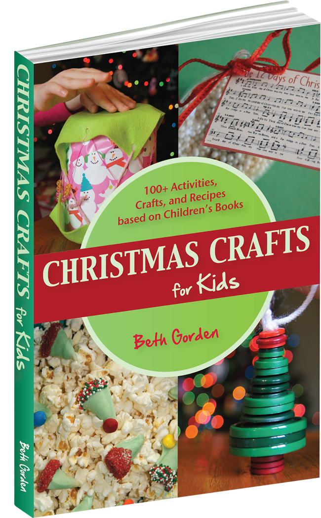 Christmas Crafts for Kids - 100+ Activities, Crafts, and Recipes based on Children's Books.