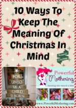 10 Ways To Keep The Meaning Of Christmas In Mind