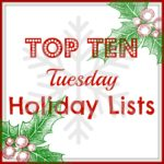 Top Ten Holiday Lists