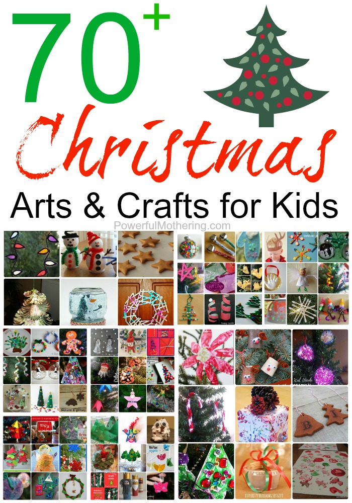 70+ Christmas Arts & Crafts for Kids