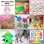 Plan your Play Week with Arts, Crafts and Activities #16