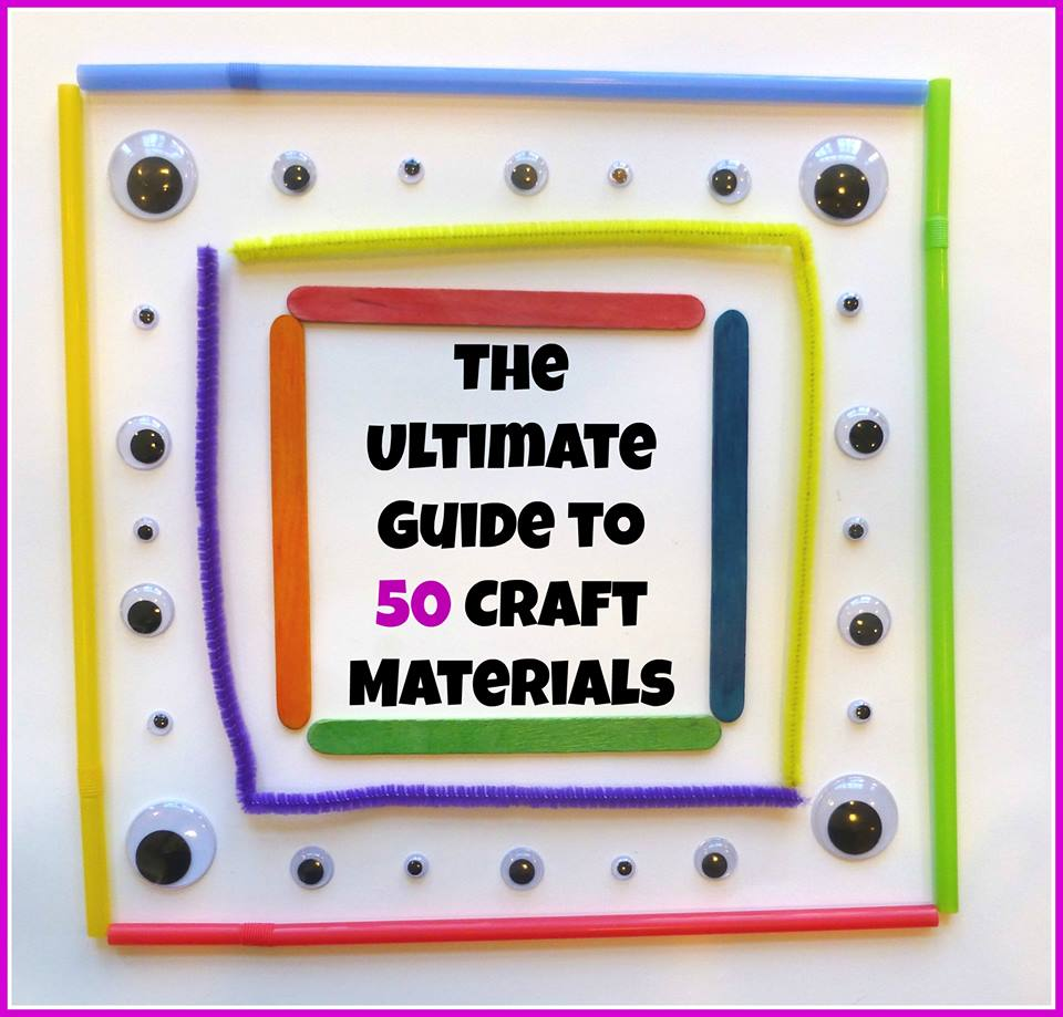 the ultimate guide to 50 craft materials