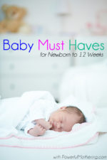 Baby Must Haves for Newborn to 12 Weeks