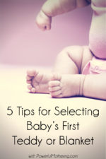 Taking Care in Selecting that First Teddy or Blanket