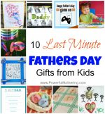 10 Last Minute Fathers Day Gifts from Kids