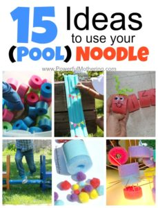 15 Ideas to Use your *POOL* Noodle