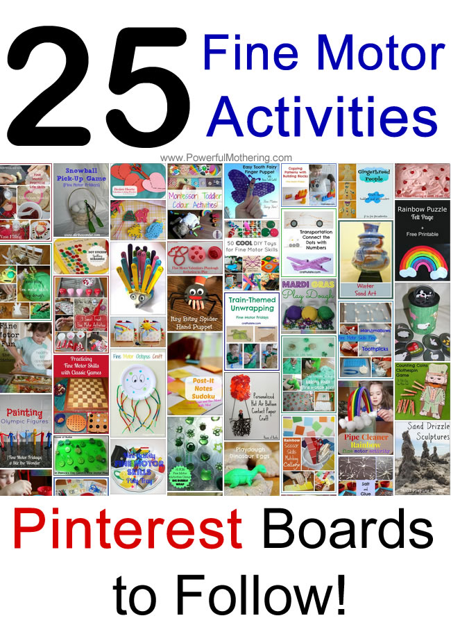 25 Fine Motor Activities Pinterest Boards to Follow! from PowerfulMothering.com