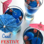 Cool Festive Drinks and 2 Ways to Make Color Ice