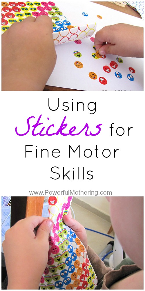 Using Stickers for Fine Motor Skills from PowerfulMothering.com