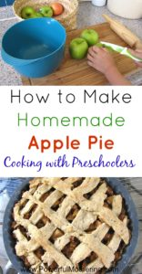 How to Make Homemade Apple Pie – Cooking with Preschoolers