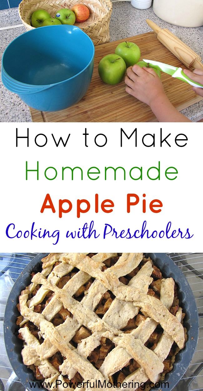 How to Make Homemade Apple Pie - Cooking with Preschoolers from PowerfulMothering.com