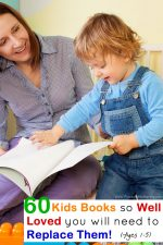 60 Kids Books so Well Loved you will need to Replace Them! (Ages 1-5)