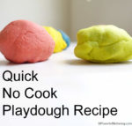 Quick No Cook Playdough Recipe (taste safe)