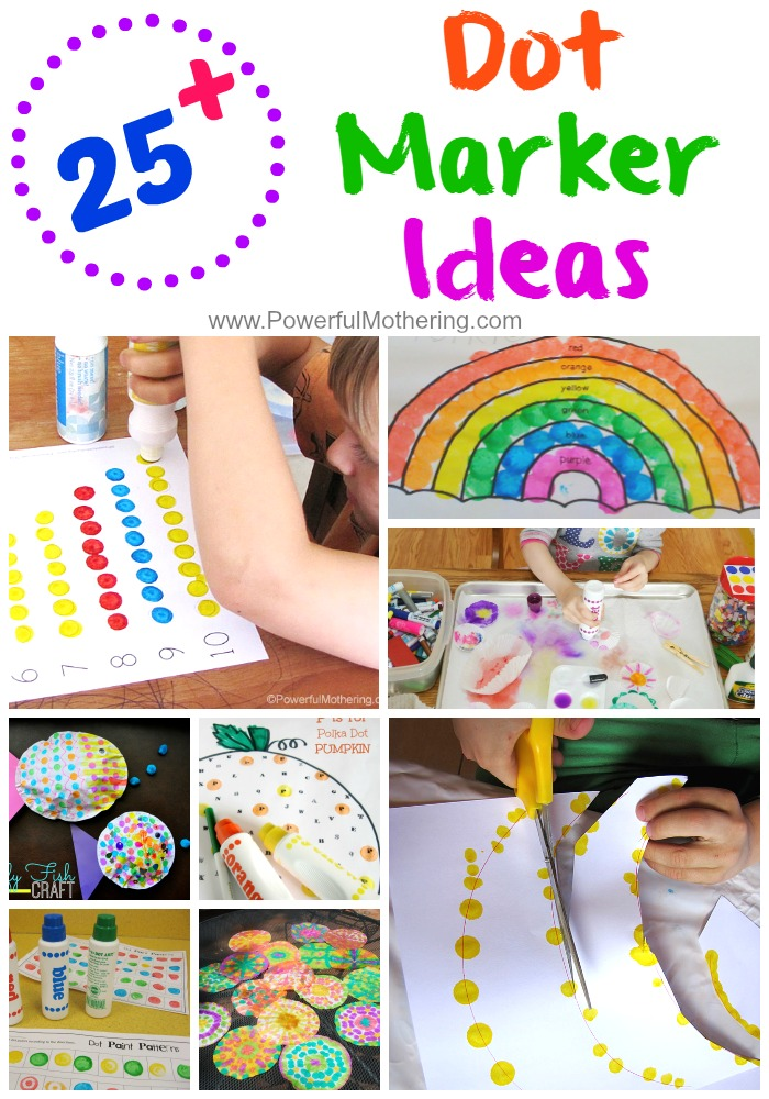 25+ Dot Marker Ideas from PowerfulMothering.com