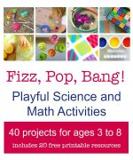 Fizz, Pop, Bang! Playful Science & Math Activities