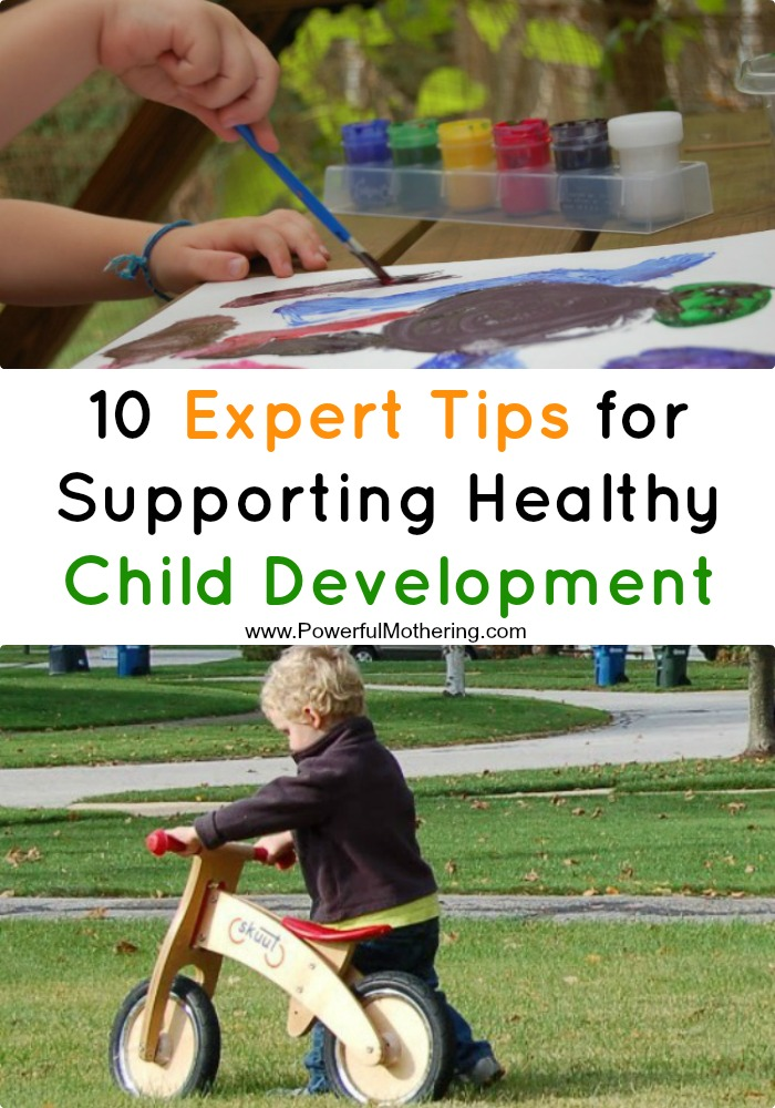 10 Expert Tips for Supporting Healthy Child Development
