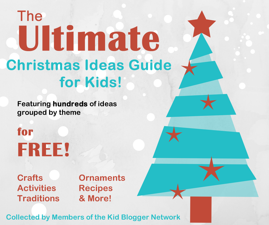 The Ultimate Christmas Ideas Guide for Kids!