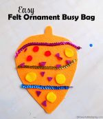 Easy Felt Ornament Busy Bag – Christmas Busy Bags