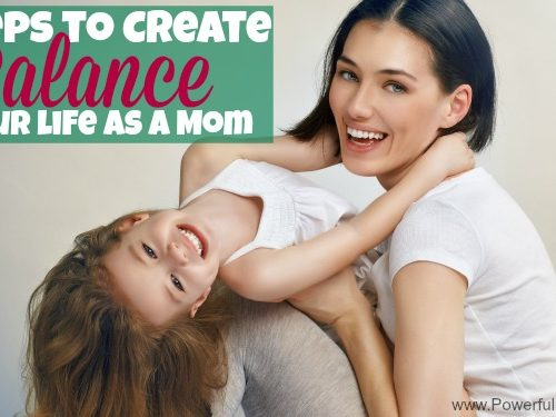 3 Steps to Create Balance in your life as a Mom