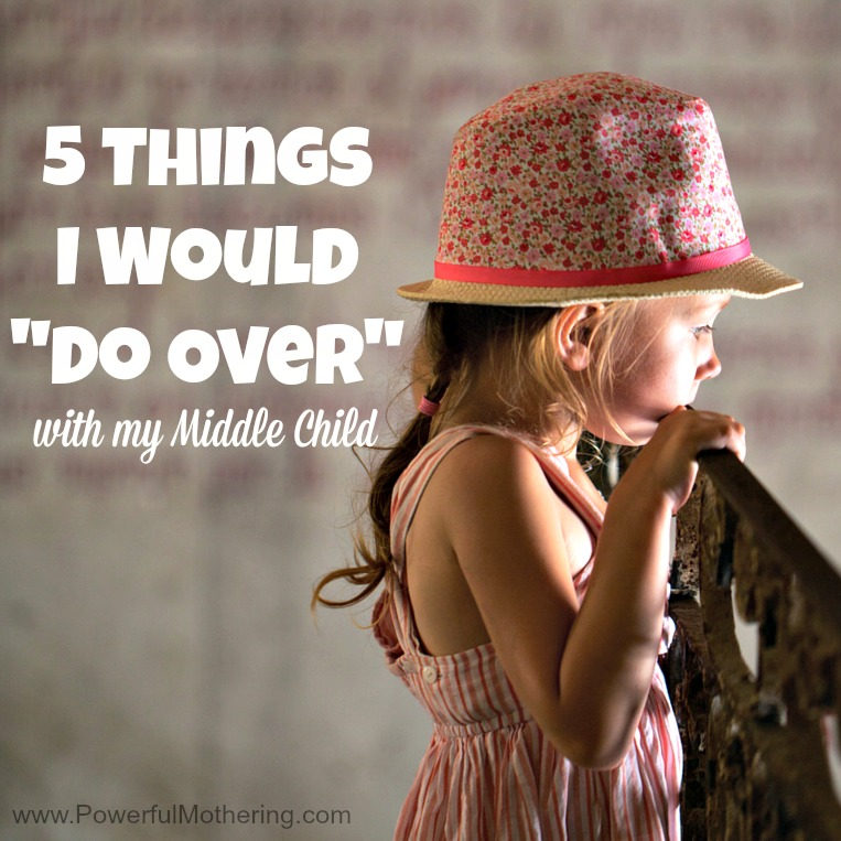5 Things I Would Do Over with my Middle Child fb