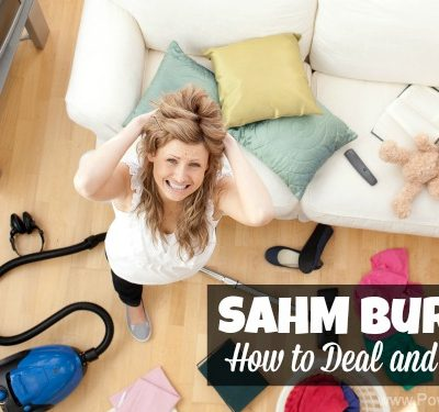 SAHM Burnout - How to Deal and Overcome on PowerfulMothering.com