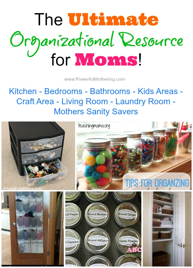 The Ultimate Organizational Resource for Moms! on PowerfulMothering.com