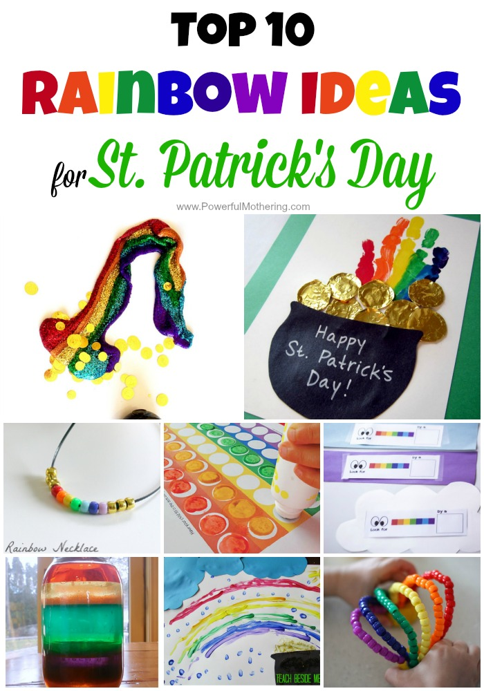 Top 10 Rainbow Ideas for St Patricks Day from PowerfulMothering.com