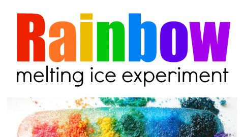 Rainbow Melting Ice Experiment The Kids Will Love