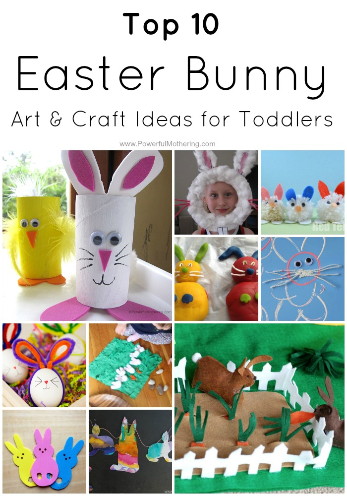 Top 10 Easter Bunny Art & Craft Ideas for Toddlers from PowerfulMothering.com